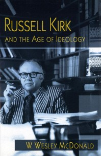 Russell Kirk and the Age of Ideology, 1