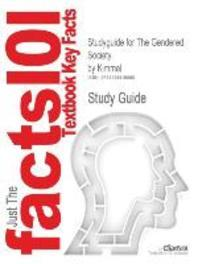 Studyguide for the Gendered Society by Kimmel, ISBN 9780195149753