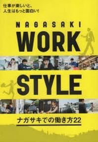 NAGASAKI WORK STYLE