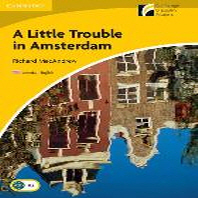 A Little Trouble in Amsterdam(A2)