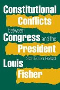 Constitutional Conflicts Between Congress and the President