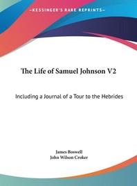 The Life of Samuel Johnson V2