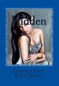 Hidden; Feonnas Story