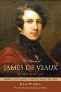 A Memoir of James de Veaux of Charleston, S.C.