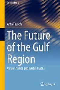 The Future of the Gulf Region