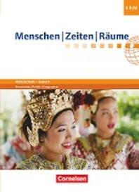 Menschen-Zeiten-Raeume - Arbeitsbuch fuer Geschichte/Politik/Geographie Mittelschule Bayern - Neubearbeitung. 8. Jahrgangsstufe - Schuelerbuch