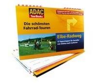 """ADAC TourBooks - Die schoensten Fahrrad-Touren - """"Elbe-Radweg"""""""