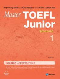 MASTER Master TOEFL Junior Reading Comprehension Advanced. 1