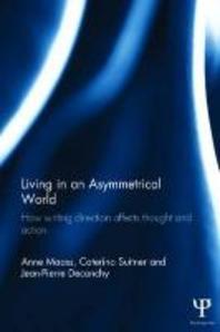 Living in an Asymmetrical World