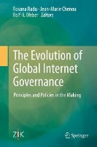 The Evolution of Global Internet Governance