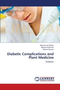 Diabetic Complications and Plant Medicine