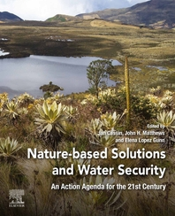 Nature-Based Solutions and Water Security: An Action Agenda for the 21st Century