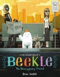 The Adventures of Beekle (2015 Caldecott Winner)