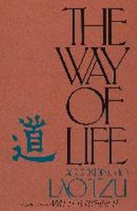 The Way of Life According to Lao Tzu