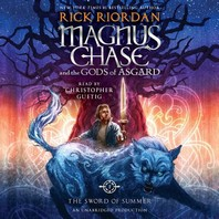Magnus Chase and the Gods of Asgard #1 : The Sword of Summer [CD]
