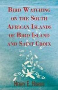 Bird Watching on the South African Islands of Bird Island and Saint Croix