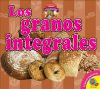 Los Granos Integrales (Whole Grains)