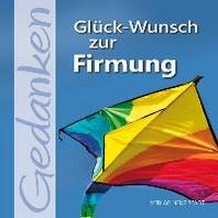 Glueck-Wunsch zur Firmung!