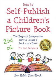 How to Self-Publish a Children's Picture Book 2nd ed.