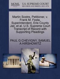 Martin Sostre, Petitioner, V. Frank M. Festa, Superintendent, Erie County Jail, et al. U.S. Supreme Court Transcript of Record with Supporting Pleadin