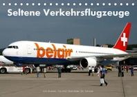 Seltene Verkehrsflugzeuge (Tischkalender 2022 DIN A5 quer)