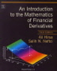 An Introduction to the Mathematics of Financial Derivatives 3/E
