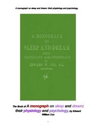 잠 수면과 꿈의 생리와 심리에 대한 전공 논문專攻論文. The Book of A monograph on sleep and dream: the