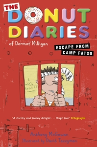 The Donut Diaries  Escape from Camp Fatso  Book Three