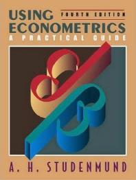 Using Econometrics : A Practical Guide