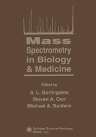 Mass Spectrometry in Biology & Medicine
