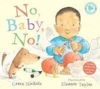 No, Baby, No