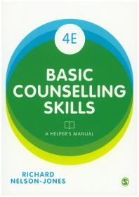 Basic Counselling Skills:A Helper's Manual