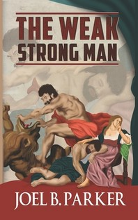 The Weak Strong Man