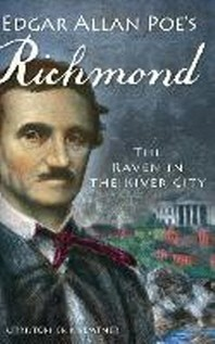 Edgar Allan Poe's Richmond