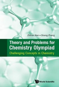Theory and Problems for Chemistry Olympiad