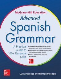 McGraw-Hill Education Advanced Spanish Grammar