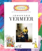 Johannes Vermeer (Getting to Know the World's Greatest Artists