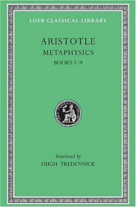 Metaphysics, Volume I: Books 1-9 ( Loeb Classical Library #271 )