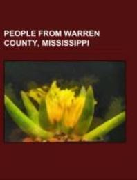 People from Warren County, Mississippi