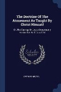The Doctrine of the Atonement as Taught by Christ Himself