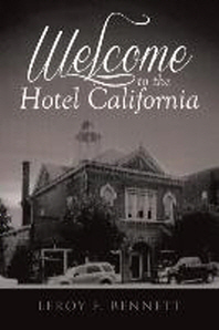 Welcome to the Hotel California