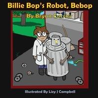 Billie Bop's Robot, Bebop