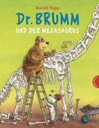 Dr. Brumm und der Megasaurus