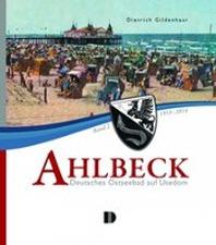 Ahlbeck - Deutsches Ostseebad auf Usedom Band 2