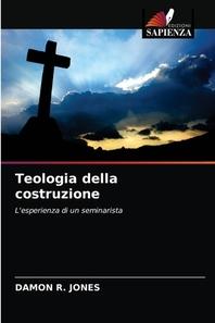 Teologia della costruzione
