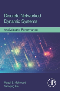 Discrete Networked Dynamic Systems: Analysis and Performance