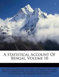 A Statistical Account of Bengal, Volume 10