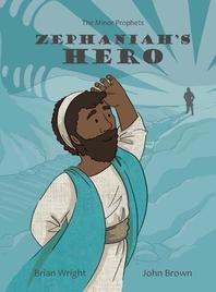 Zephaniah's Hero