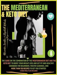 The Mediterranean & Keto Diet