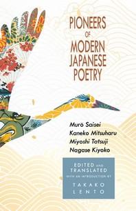 Pioneers of Modern Japanese Poetry